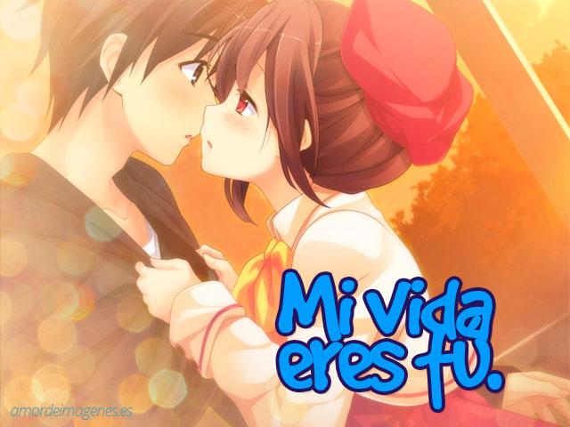 Imágenes de amor de animes mi vida eres tu