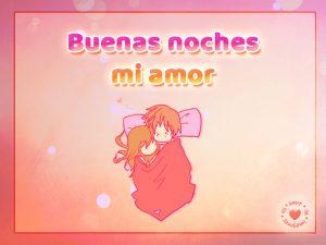 Bonita postal de pareja durmiendo con frase de buenas noches mi amor