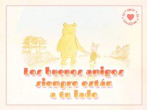 Imagen de winnie pooh y piglet con linda frase de amistad