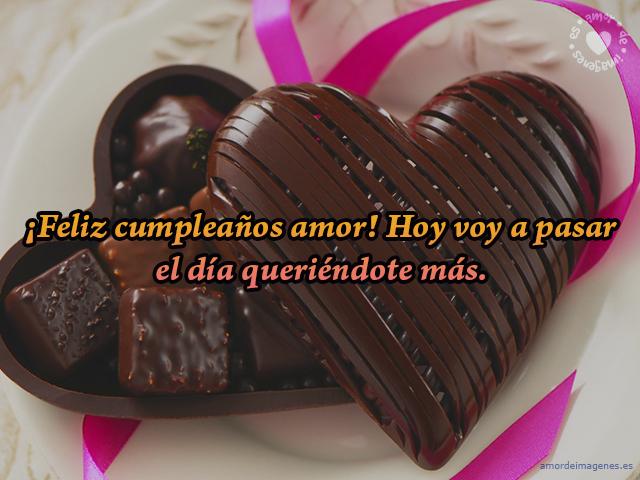 ¡Feliz cumpleaños amor! Hoy voy a pasar el día queriéndote más.