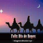 Felíz Día de Reyes