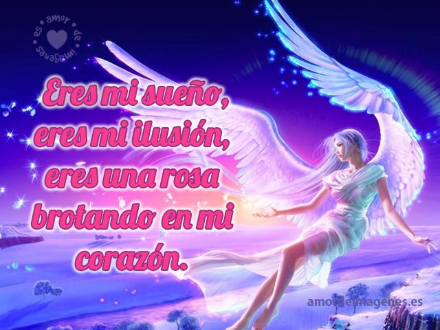 Eres mi sueño, eres mi ilusión, eres una rosa brotando en mi corazón.