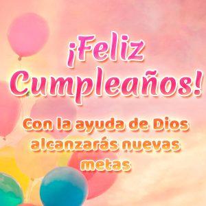 Imagen con frase feliz cumpleaños Dios te ayuda