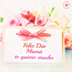 Bonita tarjeta con rosas con frase del día de la madre