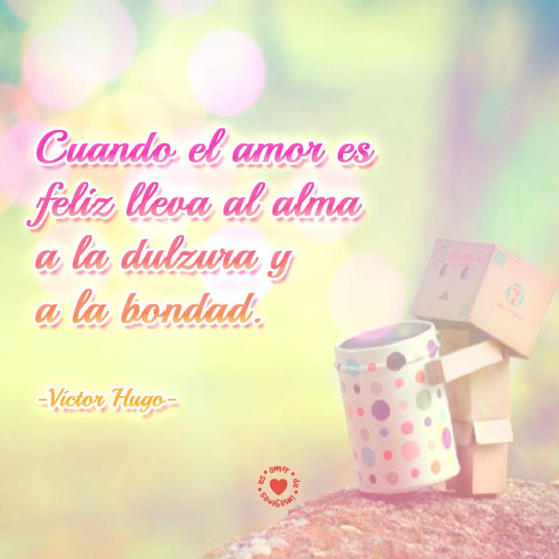Bonita Tarjeta De Amor Con Frase De Victor Hugo Para Compartir Con