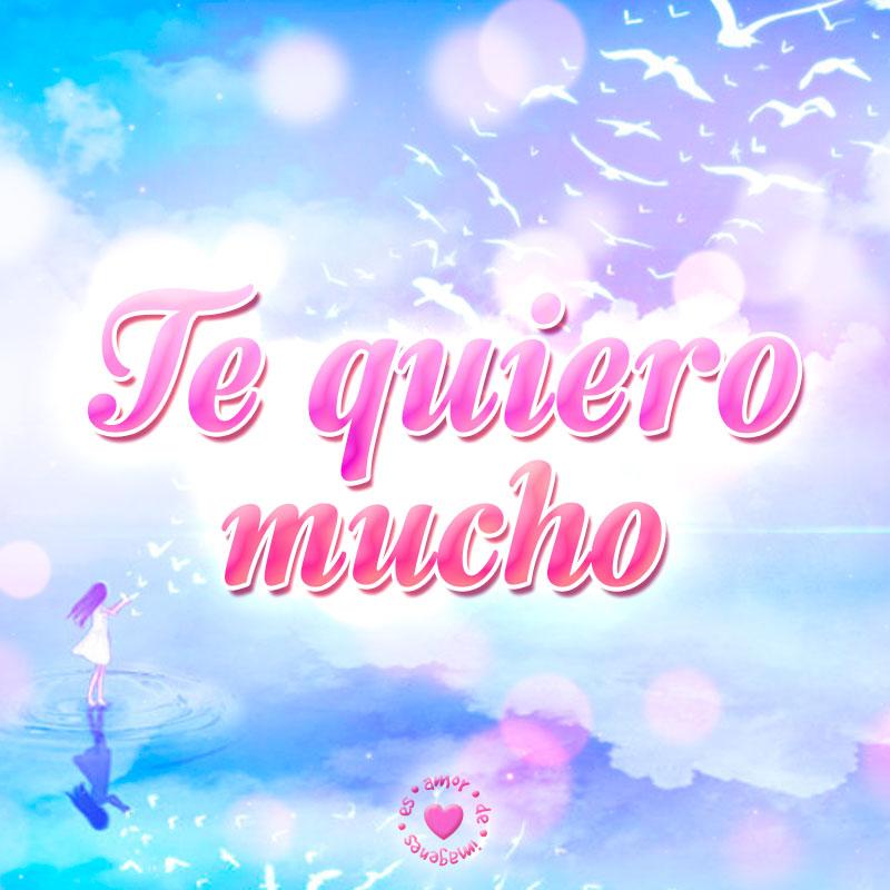 Frase De Te Quiero Mucho Con Imagen Hermos De Fondo