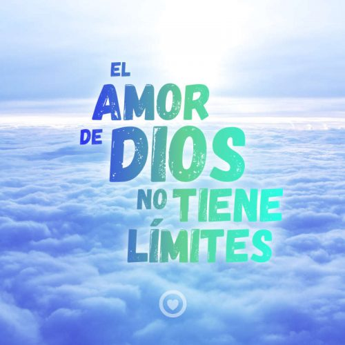 El amor de Dios no tiene límites