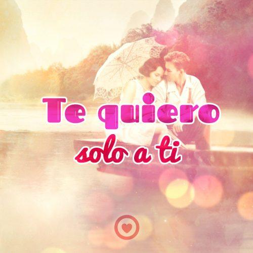 Te quiero solo a ti